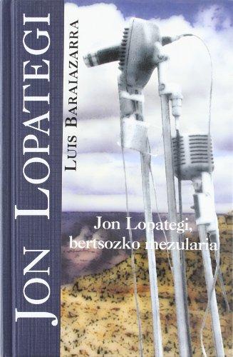 Jon Lopategi, bertsozko mezularia: Baraiazarra, Luis