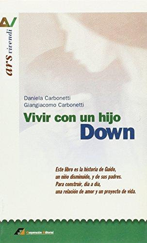 9788493028923: Vivir con un hijo Down (Ars vivendi)
