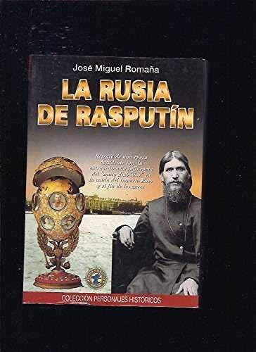 9788493037642: Rusia de rasputin, la (Personajes Historicos)