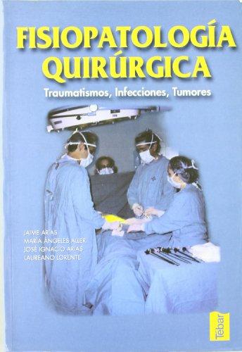 9788493038045: FISIOPATOLOGIA QUIRURGICA