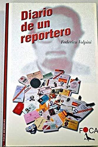 9788493048181: Diario de un reportero. (Investigación)