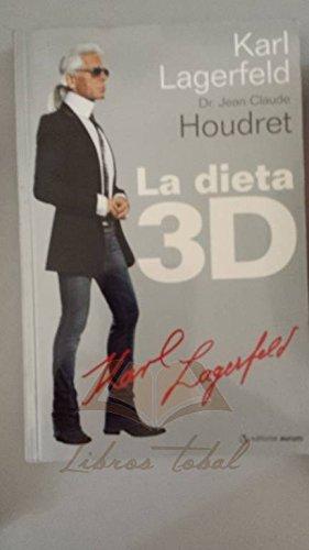 La dieta 3D: KARL LAGERFELD - Dr. JEAN-CLAUDE HOUDRET
