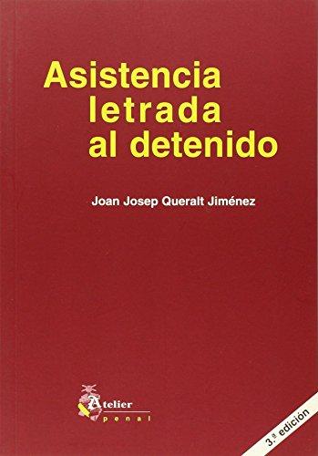 9788493052409: ASISTENCIA LETRADA AL DETENIDO