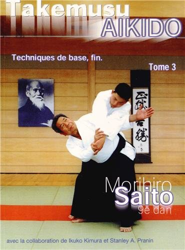 9788493053406: Takemusu Aikido, Tome 3