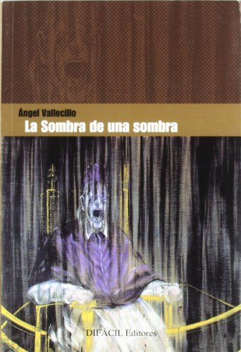 La sombra de una sombra: VALLECILO, Angel