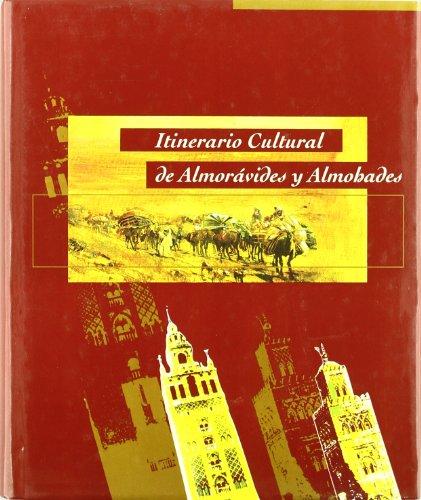 9788493061500: Itinerario cultural de almorávides y almohades : Magreb y Península Ibérica
