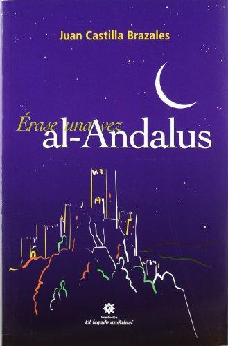 ERASE UNA VEZ AL-ANDALUS: CASTILLA BRAZALES, J.