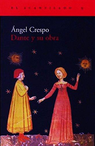 9788493065782: Dante y su obra (El Acantilado)