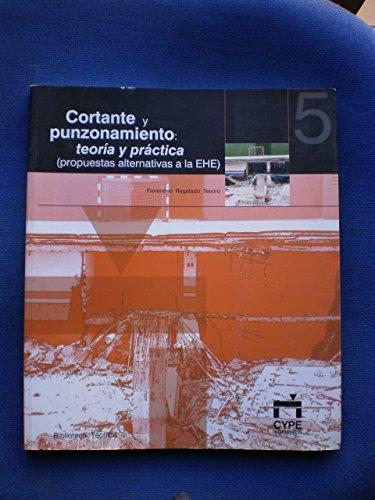 9788493069643: Cortante y punzonamiento teoria y practica propuestas alternativas
