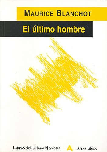 9788493070885: El Ultimo Hombre (Spanish Edition)