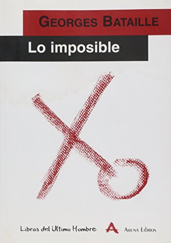 9788493070892: Lo imposible