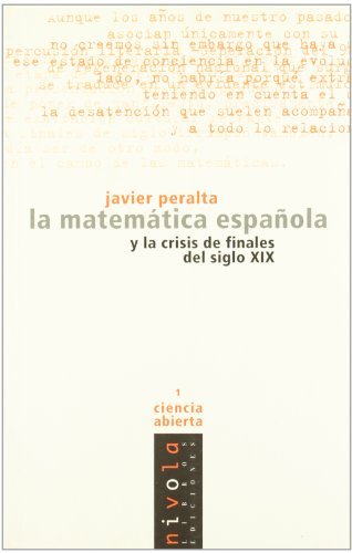 La Matematica Espa~nola y La Crisis de: Javier Peralta
