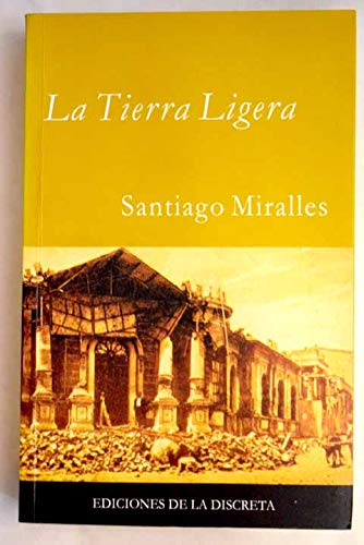 9788493073572: La tierra ligera (Prosa nostra) (Spanish Edition)