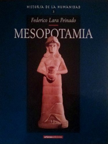9788493073732: Mesopotamia historia de la humanidad tomo I