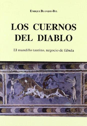 LOS CUERNOS DEL DIABLO. EL MUNDILLO TAURINO, NEGOCIO DE FÁBULA: ENRIQUE BLANQUE-BEL