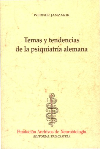 9788493091484: Temas y tendencias de la psiquiatr�a alemana