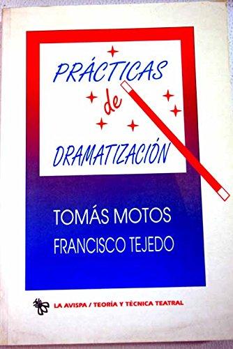 9788493096809: Practicas de dramatizacion