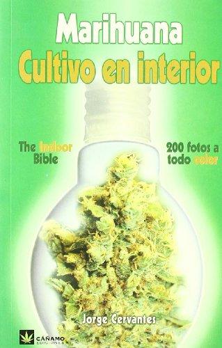 9788493102630: Marihuana, cultivo en interior