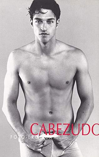Foto - Erotica: Cabezudo, Kote (Fotograf)