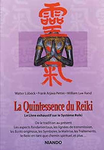 9788493106287: La Quintessence du Reiki - Le Livre exhaustif sur le Système Reiki
