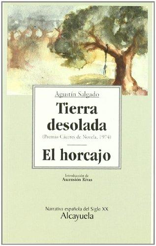 Tierra desolada y el Horcajo (Paperback): Agustín Salgado Calvo