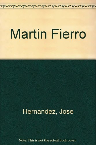 Martin Fierro (Spanish Edition): Hernandez, Jose