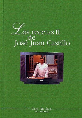 9788493110857: Recetas José Juan Castillo 2, las
