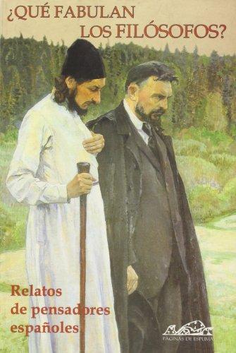 9788493124366: ¿Qué fabulan los filósofos?: Relatos de pensadores españoles (Voces/ Literatura)
