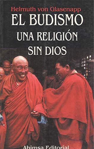 9788493125486: Budismo, el. una religion sin dios