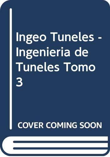 INGEOTÚNELES 3 INGENIERÍA DE TÚNELES: LÓPEZ JIMENO, CARLOS(1956-