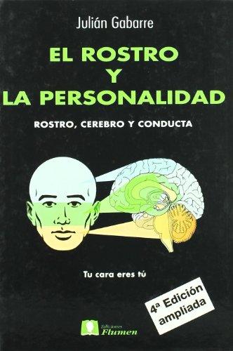 9788493131234: El rostro y la personalidad : rostro, cerebro y conducta (4ª ed.)