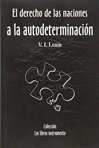 9788493131937: El derecho de las naciones a la autodeterminacion