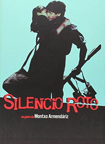 9788493137663: Silencio Roto