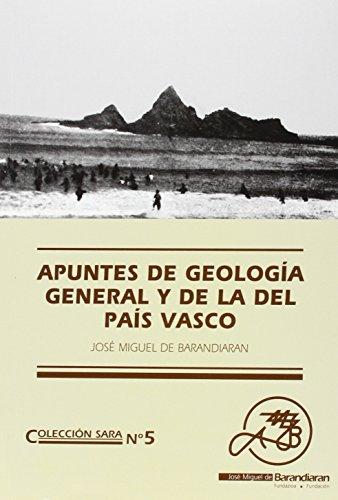 9788493152345: Apuntes De Geologia General Y De La Del Pais Vasco (Sara)