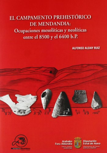 9788493152390: Campamento prehistorico de mendandia, el (Beca Barandiaran)