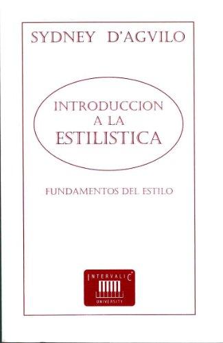 9788493153557: INTRODUCCION A LA ESTILISTICA: FUNDAMENTOS DEL ESTILO.