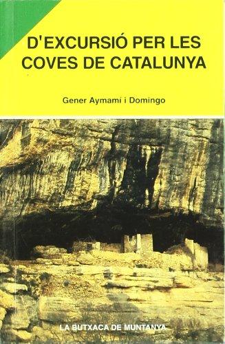 9788493165161: D'excursió per les coves de Catalunya (La Butxaca de Muntanya)