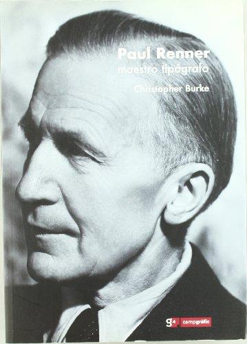 El arte de la tipografía / Paul Renner, maestro tipógrafo - Paul Renner; Christopher Burke
