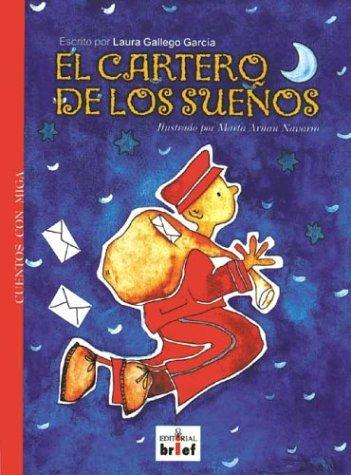 9788493188825: El Cartero de los Sueños (Cuentos Con Miga) (Cuentos con miga/Stories with Substance series)