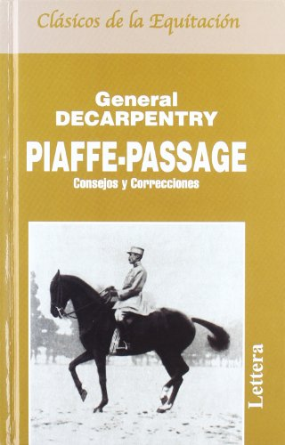 9788493189686: Piaffe - Passage (general Decarpentry)