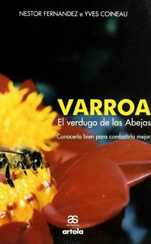 9788493197391: Varroa, el Verdugo de las abejas