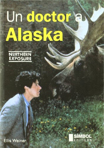 9788493198428: Un doctor a Alaska