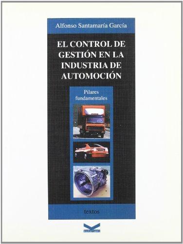 9788493199067: El control de gestion en la industria de automocion