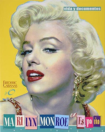 9788493199661: Marilyn Monroe en Espana