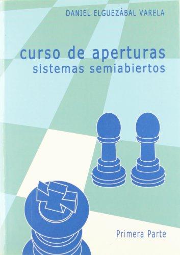 9788493213138: Curso de aperturas - sistemas semiabiertos