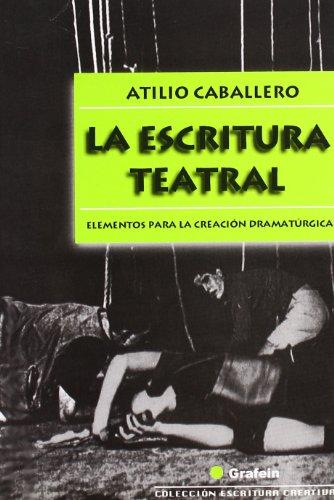 9788493213503: Escritura Teatral La Grafein