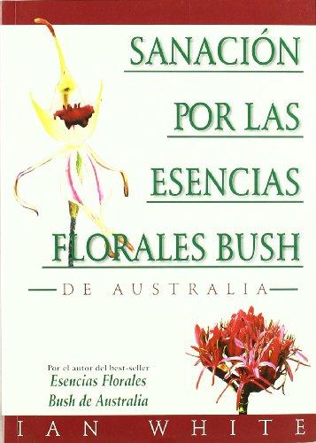 9788493220570: Sanación por las Esencias Florales Busch - De Australia