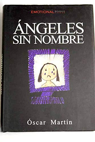 9788493221706: ANGELES SIN NOMBRE