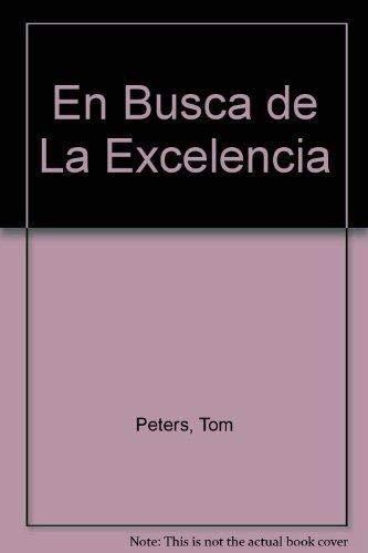 9788493222178: En Busca de La Excelencia (Spanish Edition)