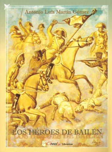 9788493225858: Los Héroes De Bailen